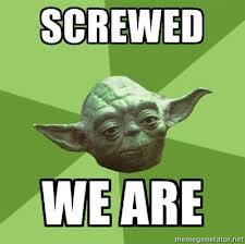 yoda is screwed !