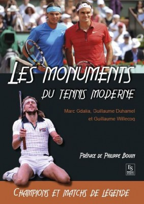 Les Monuments du tennis moderne, éditions Sutton