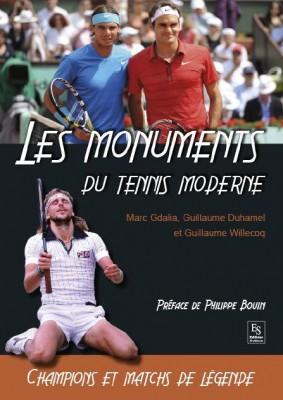 Les Monuments du tennis moderne, éditions Sutton